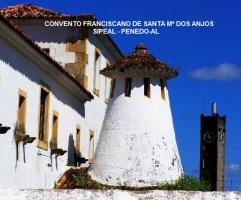 Convento Franciscano de Stª Mª dos Anjos - Penedo-AL.