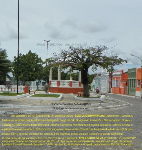 Log. - Pça Jácome Calheiros - Penedo-AL (Brasil).
