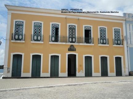 Museu do Paço Imperial  e Memorial Dr. Raimundo Marinho - Penedo-AL (Brasil).