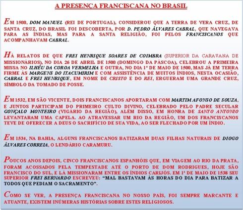 A presença Franciscana no Brasil - 26/04/1500.