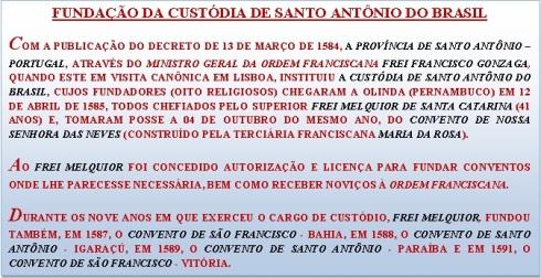 Fundação da Custódia de Santo Antonio do Brasil - 13/03/1584.