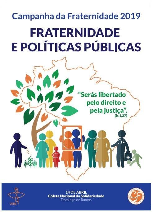 """Fraternidade e Políticas Públicas"""" - Lema: """"Serás libertado pelo direito e pela Justiça"""" (Is 1,27)."""